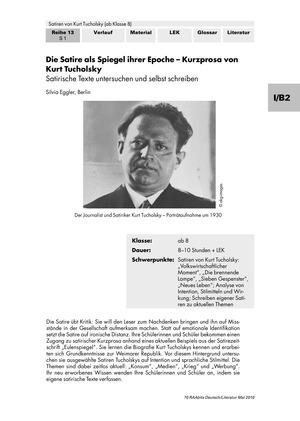 Die Satire als Spiegel ihrer Epoche - Kurzprosa von Kurt Tucholsky