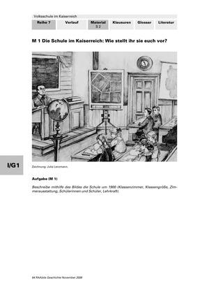 Volksschule im Kaiserreich: Gruppenarbeit zu Aspekten der Volksschule wie Disziplin, Regeln, Strafen, Stundenplan, Lehrerverhalten