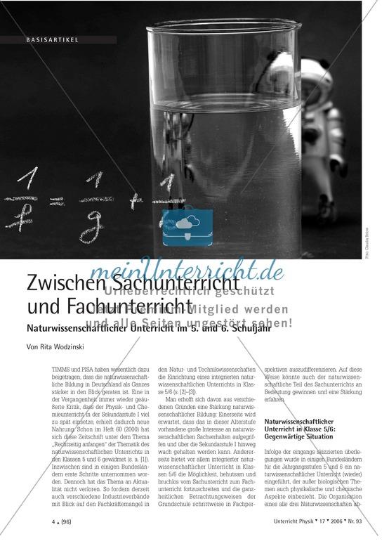 <b>Basisartikel: Zwischen Sachunterricht und Fachunterricht - Naturwissenschaftlicher Unterricht im 5. und 6. Schuljahr</b><br>